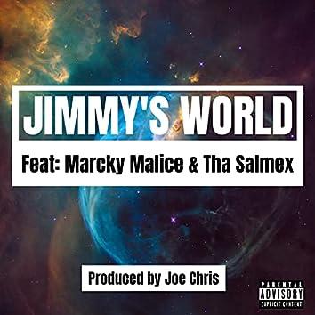 Jimmy's World (feat. Marcky Malice & Tha Salmex)