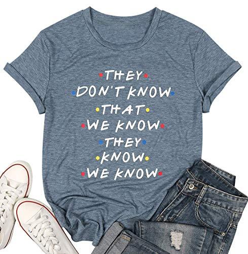 LUKYCILD - Camiseta de Manga Corta, diseño con Texto They Don't Know That We Know They Know They Know They Know They Know tee