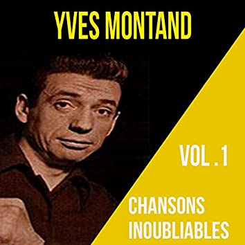 Yves montand - chansons inoubliables, vol. 2