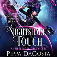 The Nightshade's Touch: A Paranormal Space Fantasy (Messenger Chronicles)
