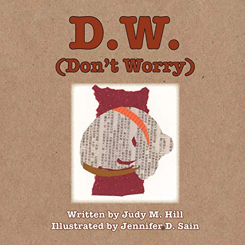 D.W. (Don't Worry)