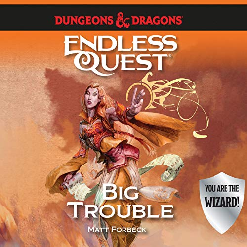 Dungeons & Dragons: Big Trouble audiobook cover art