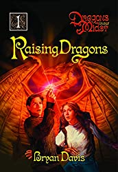Raising Dragons: Dragons in our Midst by Brian Davis.