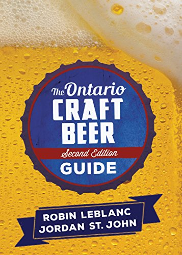 The Ontario Craft Beer Guide: Second Edition (English Edition)