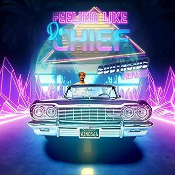 Feeling Like Da Chief (The Mixtape)