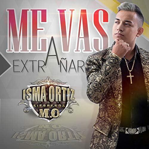 Isma Ortiz & Sierreños M.O.