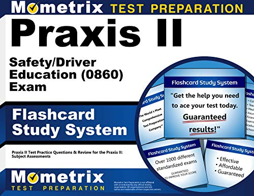 Compare Textbook Prices for Praxis II Safety/Driver Education 0860 Exam Flashcard Study System: Praxis II Test Practice Questions & Review for the Praxis II: Subject Assessments Cards Flc Crds Edition ISBN 9781610727310 by Praxis II Exam Secrets Test Prep Team
