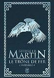 Le Trône de fer l'Intégrale (A game of Thrones), Tome 4