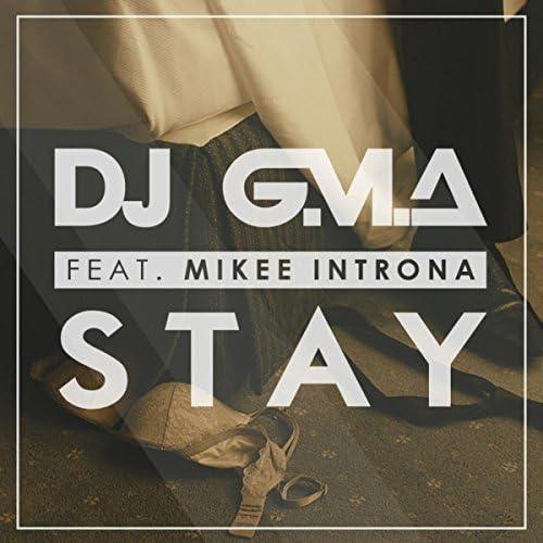 DJ G.M.A feat. Mikee Introna