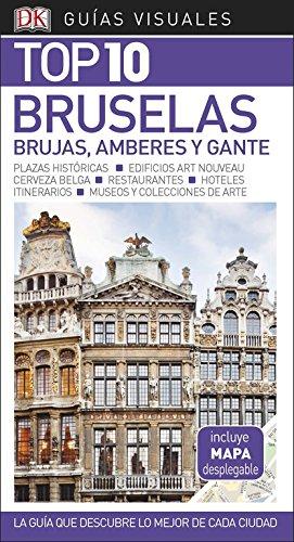 Guía Visual Top 10 Bruselas: La guía que descubre lo mejor de cada ciudad (Guías Top10)