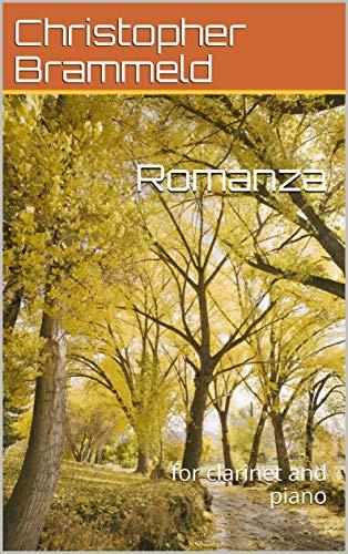 Romanza: for clarinet and piano (English Edition)