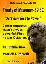 #8 Treaty of Misenum - 39 BC (The Octavian Chronicles) (English Edition)