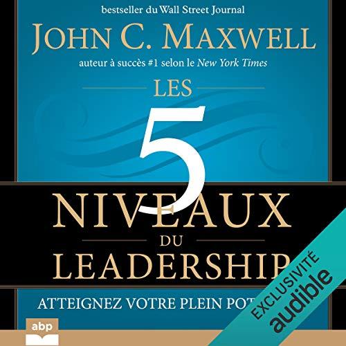 Couverture de Les 5 niveaux du leadership