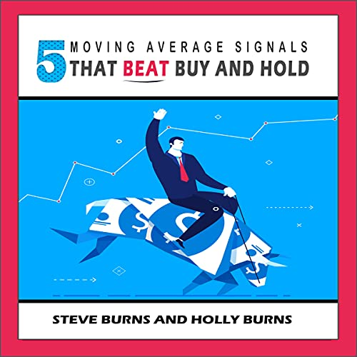 5 Moving Average Signals That Beat Buy and Hold audiobook cover art