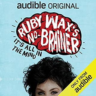 Ruby Wax's No-Brainer: It's All in the Mind cover art
