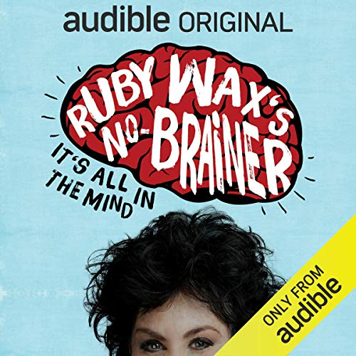 Couverture de Ruby Wax's No-Brainer: It's All in the Mind
