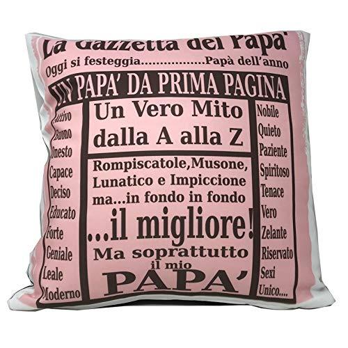 Cuscino con Imbottitura La Gazzetta del papà - Dimensioni 40x40 cm Circa - Gadget per Festa del papà