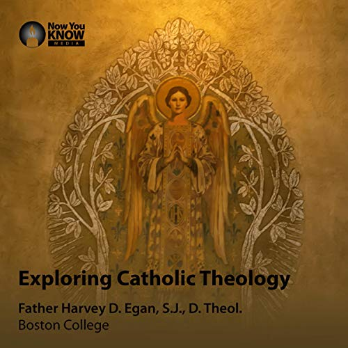 Exploring Catholic Theology audiobook cover art