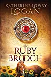 The Ruby Brooch: Time Travel Romance (The Celtic Brooch)