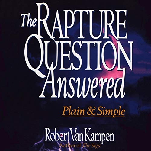 The Rapture Question Answered Titelbild