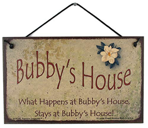 5x8 Vintage Style Sign with Magnolia Saying,'Bubby's House What Happens at Bubby's House, Stays at Bubby's House!' Decorative Fun Universal Household Signs from Egbert's Treasures