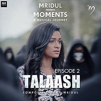 Talaash, Episode. 2