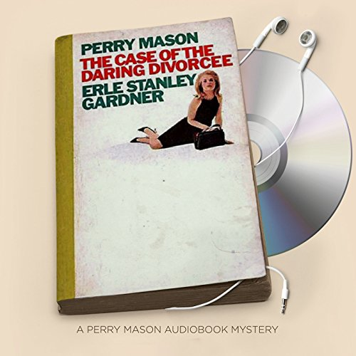 The Case of the Daring Divorcee audiobook cover art