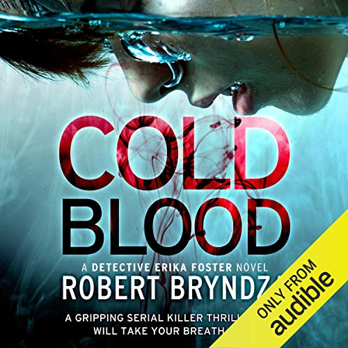 Cold Blood: Detective Erika Foster, Book 5