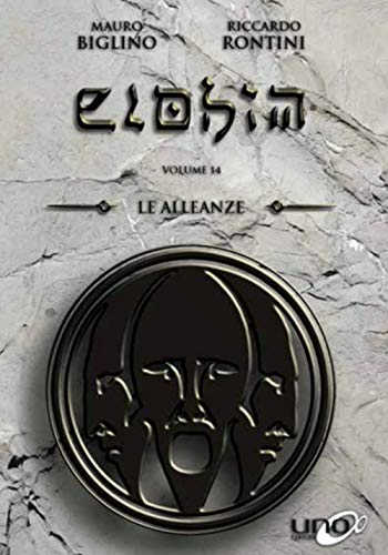 Elohim. Le alleanze (Vol. 14)