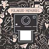 Polaroid Memories: Square Scrapbook Photo Album for Polaroid Photos with Writing Space | Suitable for Fujifilm Instax Mini 7s 8 8+ 9 25 26 50s 70 90 Instant Camera and more