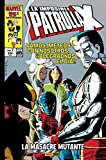 La Imposible Patrulla-X 7. La masacre mutante...