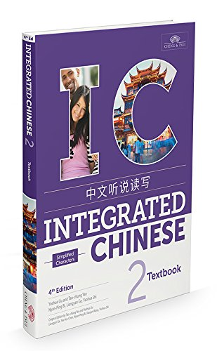 Compare Textbook Prices for Integrated Chinese 2 Textbook Simplified Chinese and English Edition 4th Edition ISBN 9781622911417 by Yuehua Liu,Tao-Chung Yao,Nyan-Ping Bi,Liangyan Ge,Yaohua Shi