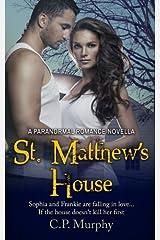 St. Matthew's House: A Paranormal Romance Novella Paperback