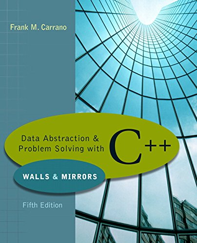 Data Abstraction & Problem Solving With C++: Walls & Mirrors
