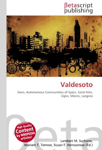 Valdesoto: Siero, Autonomous Communities of Spain, Saint Felix, Gijón, Mieres, Langreo
