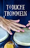 Gomera: Tödliche Trommeln - Elisa Ellen
