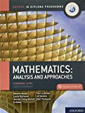 Oxford IB Diploma Programme: IB Mathematics: analysis and approaches, Standard Level, Print and Enhanced Online Course Book Pack (English B for Ib Diploma Programme)