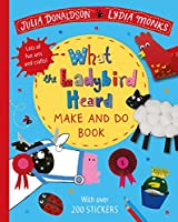 What the Ladybird Heard Make and Do (Make & Do Books)