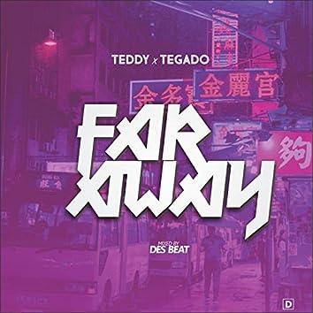 Far Away (feat. Tegado)