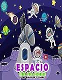 Espacio Libro Para Colorear Para Niños De 3-9 años: Libro de colorear divertido y educativo para niños en edad preescolar y primaria. Astronautas, ... cohetes (libros para colorear para niños)