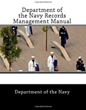 Department of the Navy Records Management Manual by Navy Department of the (2007-11-30) Paperback
