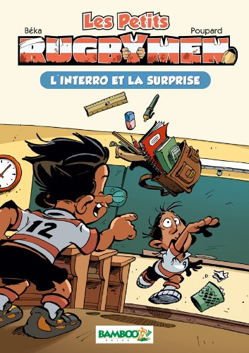 Les petits Rugbymen - poche tome 02 - L'interro et la surprise: L'interro et la surprise