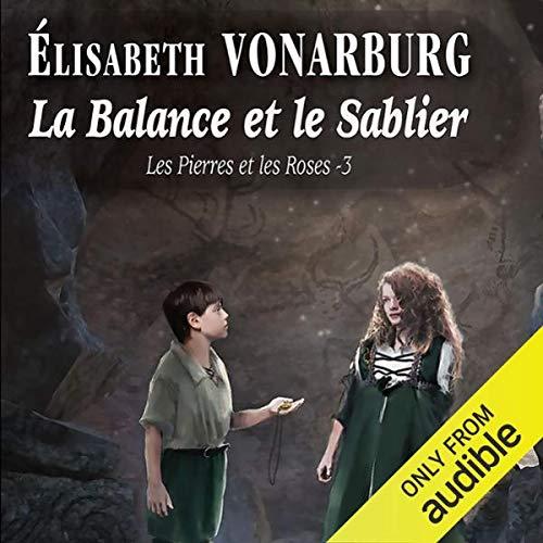 La Balance et le Sablier [The Libra and the Hourglass] audiobook cover art