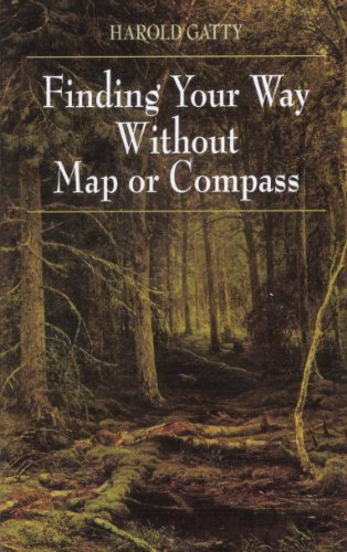 Finding Your Way Without Map or Compass (English Edition)