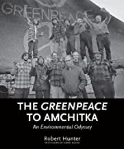 The Greenpeace to Amchitka: An Environmental Odyssey (English Edition)