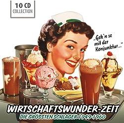 Wirtschaftswunder-Zeit (Größte Schlager 1949-1960)