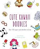 Cute Kawaii Doodles (English Edition)