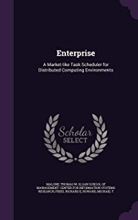 Enterprise: A Market-Like Task Scheduler for Distributed Computing Environments