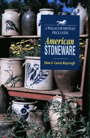 American Stoneware (WALLACE-HOMESTEAD PRICE GUIDE)