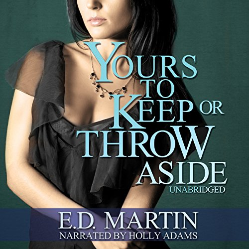 Yours to Keep or Throw Aside cover art